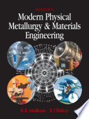 Modern Physical Metallurgy and Materials Engineering  : Science, Process, Applications