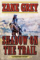 Shadow on the Trail Pdf/ePub eBook