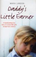 Daddy's Little Earner