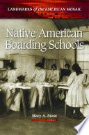 Native American Boarding Schools Book