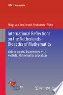International Reflections On The Netherlands Didactics Of Mathematics