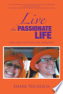 Live the Passionate Life