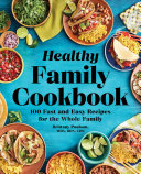 The Healthy Family Cookbook