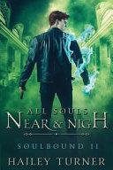 All Souls Near   Nigh