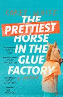 The Prettiest Horse in the Glue Factory Pdf/ePub eBook
