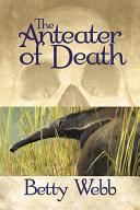 The Anteater of Death Pdf/ePub eBook
