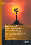 Islamic Identity  Postcoloniality  and Educational Policy