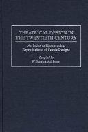 Theatrical Design in the Twentieth Century Book PDF