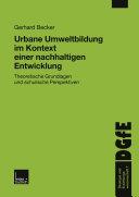 Urbane Umweltbildung im Kontext einer nachhaltigen Entwicklung