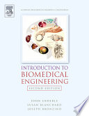 """Introduction to Biomedical Engineering"" by Susan M. Blanchard, John Denis Enderle, Joseph D. Bronzino, John Enderle, Ph.D., Joseph Bronzino, Susan M. Blanchard"