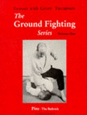 The Ground Fighting Series