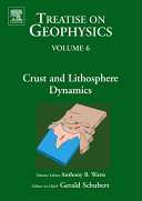Treatise On Geophysics Crust And Lithosphere Dynamics Book PDF