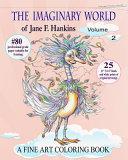 The Imaginary World of Jane F. Hankins Volume 2