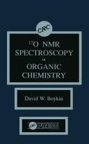 17 0 NMR Spectroscopy in Organic Chemistry