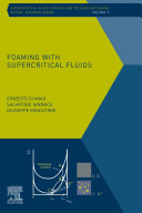 Foaming with Supercritical Fluids