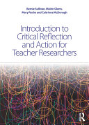 Introduction to Critical Reflection and Action for Teacher Researchers Pdf/ePub eBook