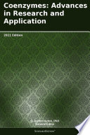 Coenzymes  Advances in Research and Application  2011 Edition Book