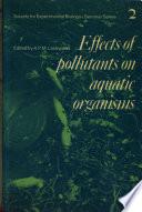 Effects of Pollutants on Aquatic Organisms