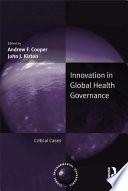 Innovation in Global Health Governance
