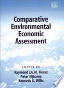 Comparative Environmental Economic Assessment