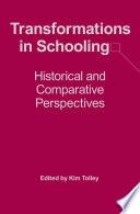 Transformations in Schooling