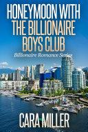 Honeymoon with the Billionaire Boys Club [Pdf/ePub] eBook