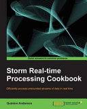 Storm Real-Time Processing Cookbook