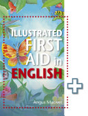 The Illustrated First Aid in English Book