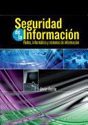 Seguridaddelainformación.Redes,informáticaysistemasdeinformación