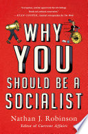 Why You Should Be a Socialist