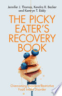 The Picky Eater S Recovery Book