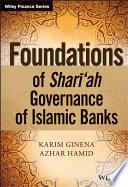 Foundations Of Shariah Governance Of Islamic Banks