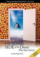 The Wrong Side of the Door   Why Ideas Matter