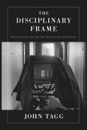 The Disciplinary Frame Pdf