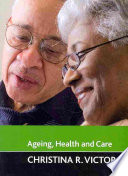 Ageing Health And Care