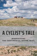 A Cyclist s Tale