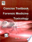 """Concise Textbook Of Forensic Medicine & Toxicology"" by Sharma"