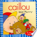 Caillou Helps Mommy
