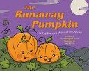 The Runaway Pumpkin Book