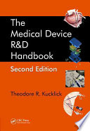 The Medical Device R D Handbook  Second Edition Book