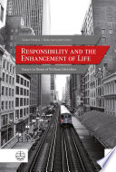 Responsibility and the Enhancement of Life Book