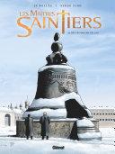 Les Maîtres-Saintiers -