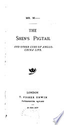 The Shen s Pigtail and Other Cues of Anglo China Life