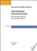 Total Business Communication Profiles And Problems For The New Century