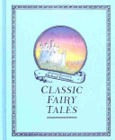 Michael Foreman s Classic Fairy Tales