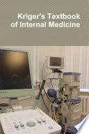 Kriger s Textbook of Internal Medicine Book