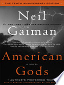 American Gods: The Tenth Anniversary Edition  : A Novel