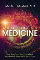 Michelangelo s Medicine
