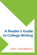 A Reader s Guide to College Writing