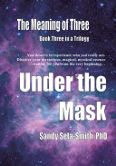 The Meaning of Three  Under the Mask